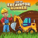 I am an Excavator Runner Game